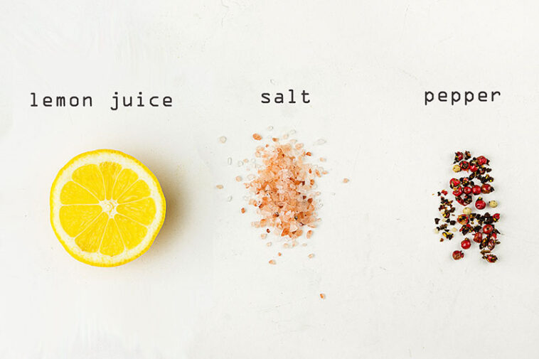A Lemon, Salt, And Pepper Are All You Need To Solve These Problems